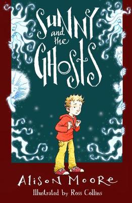 Sunny and the Ghosts (Paperback)