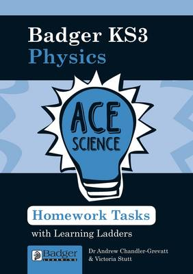 Homework Activities with Learning Ladders: Physics Teacher Book + CDs and Site Licence - Ace Science KS3