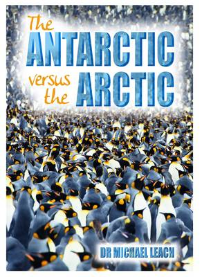 The Antartic versus the Arctic - Wow! Facts (W) (Paperback)