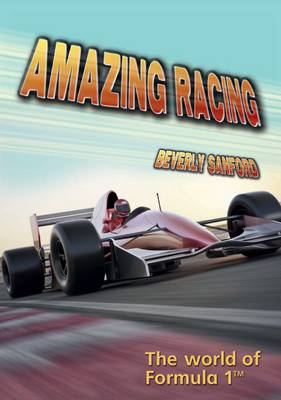 Amazing Racing: The World of Formula 1 - Wow! Facts (L) (Paperback)