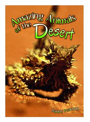 Amazing Animals of the Desert - Wow! Facts (L) (Paperback)