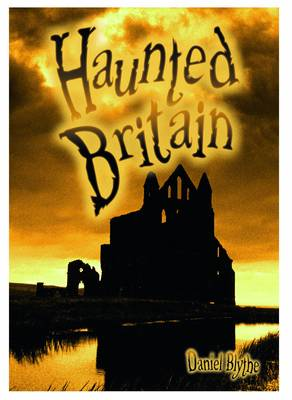 Haunted Britain - Wow! Facts (L) (Paperback)