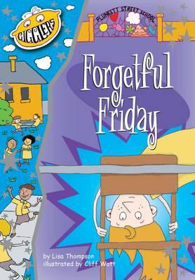 Plunkett Street School:: Forgetful Friday - Gigglers (Paperback)