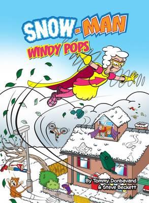 Windy-Pops! - Snow-Man (Paperback)