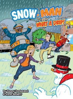 What a Drip - Snow-Man (Paperback)