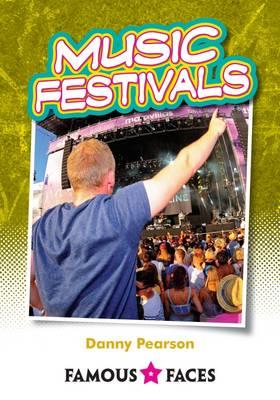Music Festivals - Famous Faces (Paperback)