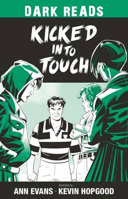 Kicked into Touch - Dark Reads 2 (Paperback)