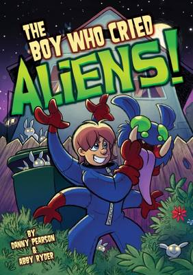 The Boy Who Cried Aliens! - Once Upon Another Time (Paperback)