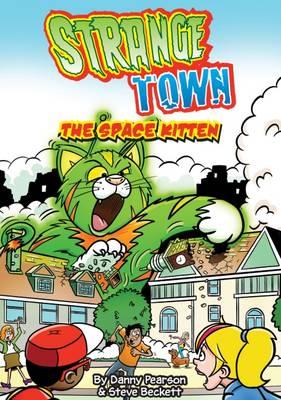 The Space Kitten - Strange Town (Paperback)