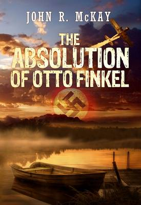 The Absolution of Otto Finkel (Paperback)