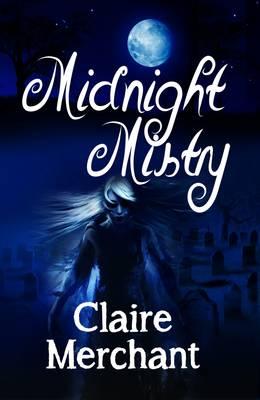 Midnight Mistry - The Mistry Trilogy 2 (Paperback)