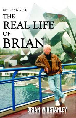 My Life Story: The Real Life of Brian (Paperback)