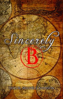 Sincerely, B (Paperback)