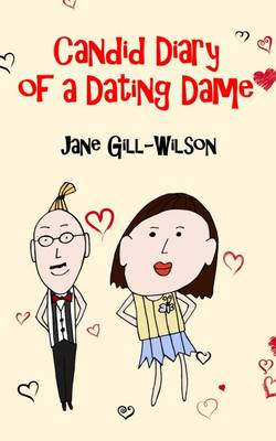 Candid Diary of a Dating Dame (Paperback)