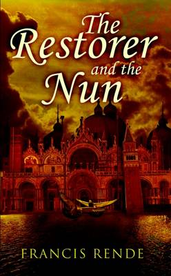 The Restorer and the Nun (Paperback)