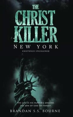 The Christ Killer: New York (Paperback)