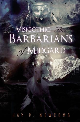 The Barbarians of Midgard - Visigothic 1 (Paperback)