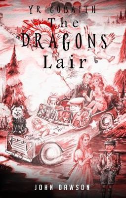 Yr Gobaith: The Dragon's Lair (Paperback)