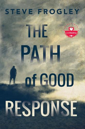 The Path of Good Response (Paperback)