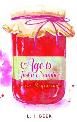 New Beginnings: Age is Just a Number (Paperback)