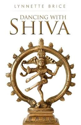 Dancing With Shiva (Paperback)