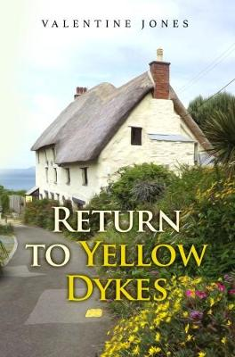 Return To Yellow Dykes (Paperback)