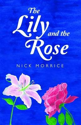 The Lily and the Rose (Paperback)