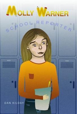 Molly Warner: School Reporter (Paperback)