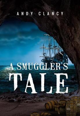 A Smuggler's Tale (Paperback)