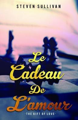Le Cadeau De L'amour (Paperback)