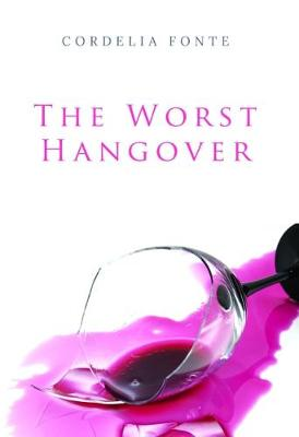 The Worst Hangover (Paperback)