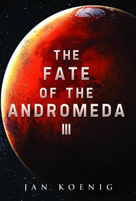 The Fate of The Andromeda III (Paperback)