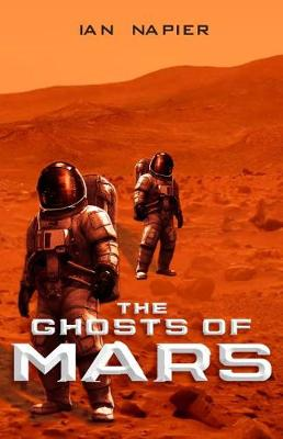 The Ghosts of Mars (Paperback)