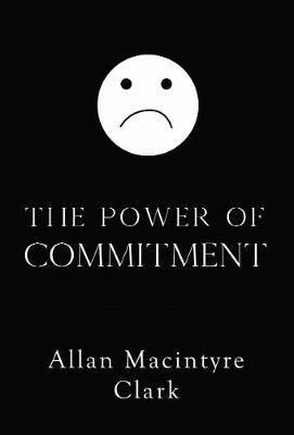 The Power of Commitment (Paperback)