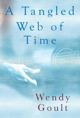 A Tangled Web of Time (Paperback)