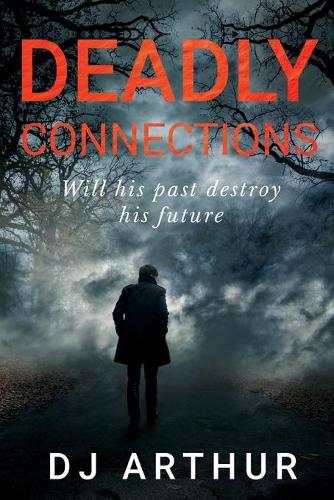 Deadly Connections (Paperback)