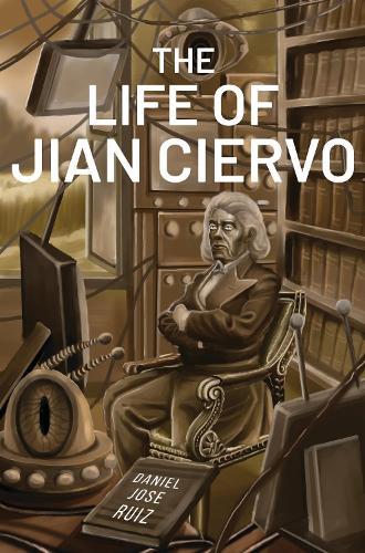 The Life of Jian Ciervo (Paperback)