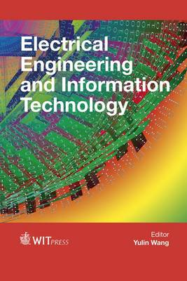 Electrical Engineering and Information Technology - WIT Transactions on Information and Communication Technologies 63 (Hardback)