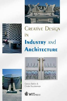 Creative Design in Industry and Architecture (Hardback)