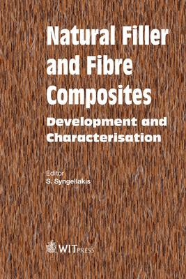 Natural Filler and Fibre Composites: Development and Characterisation (Hardback)