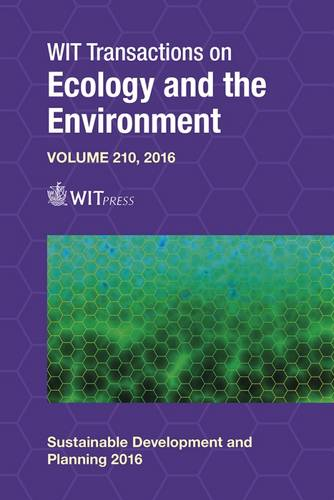 Sustainable Development and Planning - WIT Transactions on Ecology and the Environment 210 (Hardback)