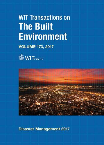 Disaster Management and Human Health Risk: V - WIT Transactions on the Built Environment 173 (Hardback)