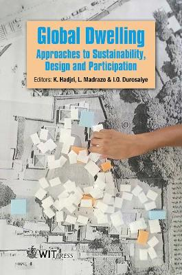 Global Dwelling: Approaches to Sustainability, Design and Participation (Hardback)