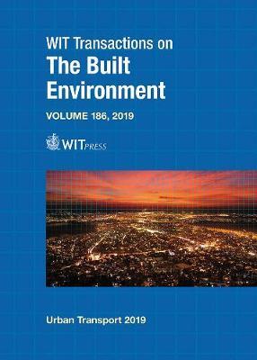 Urban Transport XXV - WIT Transactions on The Built Environment 186 (Hardback)