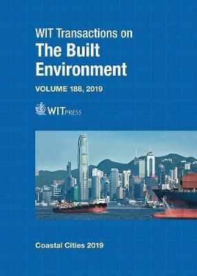 Coastal Cities and their Sustainable Future III - WIT Transactions on The Built Environment 188 (Hardback)