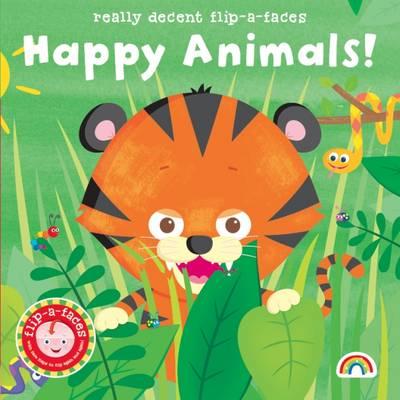 Flip-a-Face: No. 4: Happy Animals! (Hardback)
