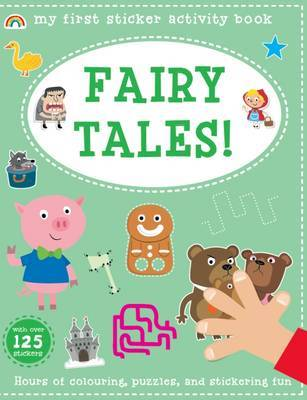 My First Sticker Activity Book - Fairy Tales! by Philip Dauncey, The Boy  Fitz Hammond | Waterstones