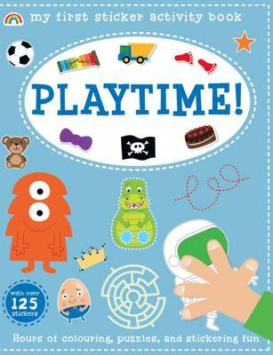 My First Sticker Activity Book - Playtime! - My First Sticker Activity Book 3 (Paperback)