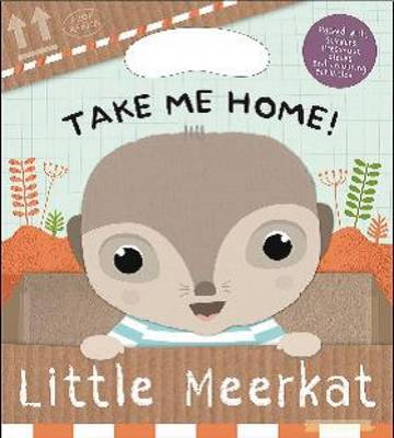 Take Me Home! Little Meerkat (Hardback)