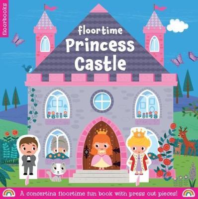 Princess Castle - Floortime Fun (Hardback)
